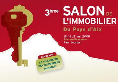 Salons salon de l 39 immobilier aix du 15 au 17 mai for Salon immobilier aix en provence