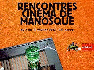 Les Rencontres Cinéma de Manosque du 7 au 12 février